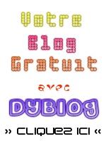 Votre Blog gratuit avec DyBlog.com