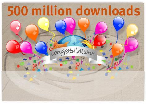 Firefox atteint les 500 millions de téléchargements !!